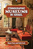 img - for Ethnographic Museums in Israel book / textbook / text book