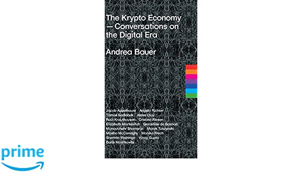 The Krypto Economy Conversations On The Digital Era Amazon