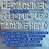 Various: Re-Machined:A Tribute To Deep Purple (Audio CD)