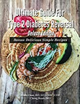 Ultimate Guide For Type 2 Diabetes Reversal Deluxe Edition