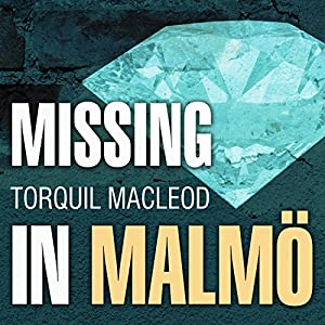 Missing in Malmö Audiobook