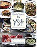 In One Pot: Fresh Recipes for Every Occasion