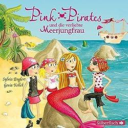 Pink Pirates und die verliebte Meerjungfrau (Pink Pirates 2)