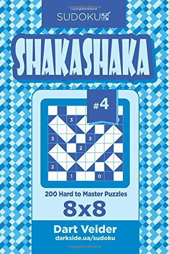 Read Online Sudoku Shakashaka - 200 Hard to Master Puzzles 8x8 (Volume 4) PDF