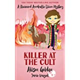 Killer at the Cult: A Reverend Annabelle Cozy Mystery (A Reverend Annabelle Dixon Cozy Mystery)
