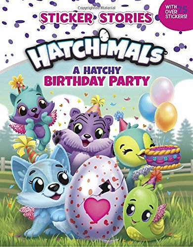 A Hatchy Birthday Party  Sticker Stories   Hatchimals