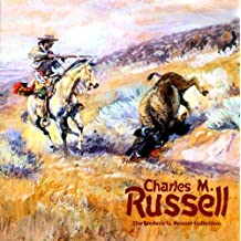 Charles M. Russell: The Frederic G. Renner Collection