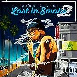 Lost In Smoke 2 [Explicit]