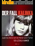 Der Fall Kalinka (Kindle Single)