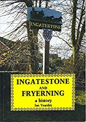Ingatestone and Fryerning: A History