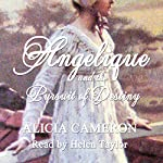 Angelique and the Pursuit of Destiny | Alicia Cameron