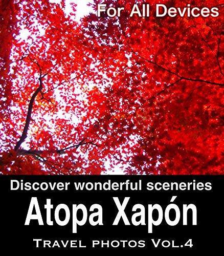 Descargar Libro Atopa Xapón Vol.4/ For All Devices: Guía De Turismo E Foto Libro Para Viaxes Xapón Club Zen