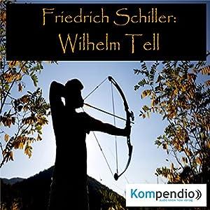 Wilhelm Tell von Friedrich Schiller Hörbuch