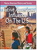 Native-American History: Native American Influence On The US