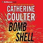 Bombshell: An FBI Thriller, Book 17 | Catherine Coulter