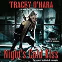 Night's Cold Kiss: A Dark Brethren Novel, Book 1 Audiobook by Tracey O' Hara Narrated by Linda R. Josephs