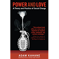 Power and Love: A Theory and Practice of Social Change (English Edition)