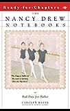 Bad Day for Ballet (Nancy Drew Notebooks Book 4)