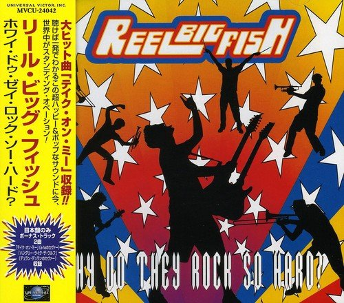 Reel Big Fish - Why Do They Rock So Hard? (1998) [FLAC] Download