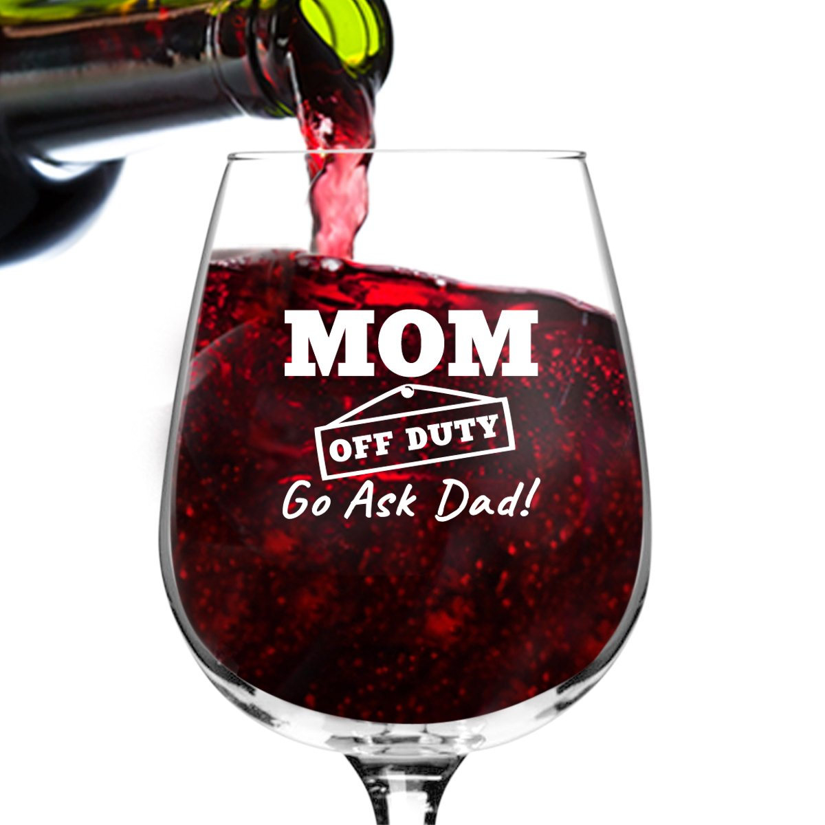 Amazoncom Mom Off Duty Funny Mom Wine Glass Funny Wine Glasses To