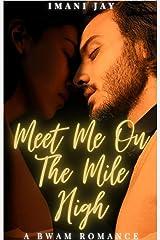Meet Me On The Mile High: A BWAM Romance Kindle Edition