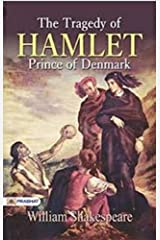 THE TRAGEDY OF HAMLET, PRINCE OF DENMARK Kindle Edition