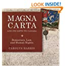 Magna Carta and Its Gifts to Canada: Democracy, Law, and Human Rights