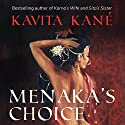Menaka's Choice Audiobook by Kavita Kane Narrated by Meetu Chilana