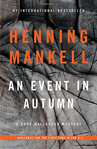 An Event in Autumn (Kurt Wallander Series)