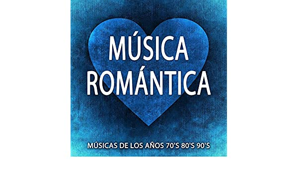 musica de los 80 romantica mp3