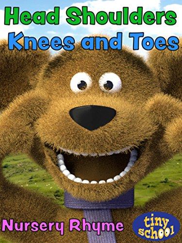 Head Shoulders Knees and Toes - Nursery Rhyme - tinyschool