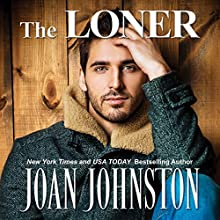 The Loner: Bitter Creek, Book 3 Audiobook by Joan Johnston Narrated by Joan Johnston