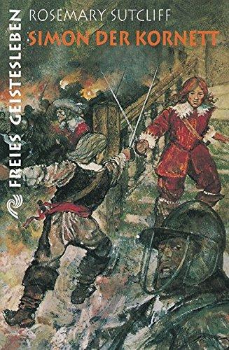 Simon der Kornett: Eine Erzählung aus der Zeit Oliver Cromwells