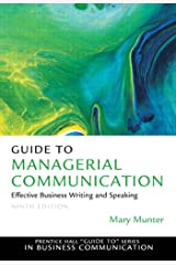 Guide to Managerial Communication: Effective Business Writing & Speaking (2-downloads) Kindle Edition
