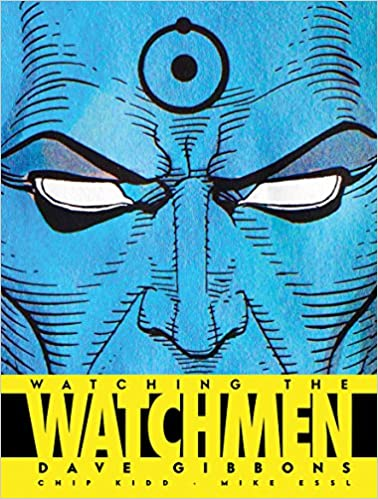 Descargar Por Torrent Watching The Watchmen: The Definitive Companion To The Ultimate Graphic Novel Archivo PDF A PDF