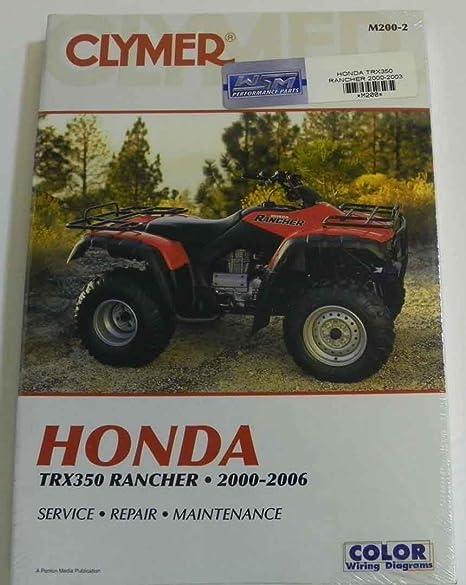 amazon com: atv/moto-x honda clymer manual models trx 350 rancher 2000-2003  wsm m200: automotive
