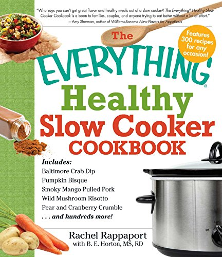 The Everything Healthy Slow Cooker Cookbook (Everything®) by Rachel Rappaport