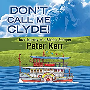 Don't Call Me Clyde! Audiobook