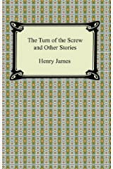 The Turn of the Screw and Other Stories Kindle Edition