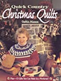 Quick Country Christmas Quilts, Debbie Mumm, 0875969860