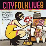 WFUV: City Folk Live, Vol. 8