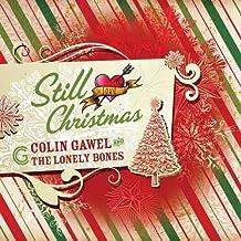 Still Love Christmas by Colin Gawel