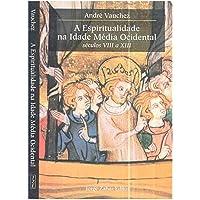 Espiritualidade na Idade Media Ocidental
