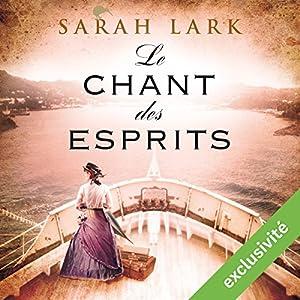 Le chant des esprits (Trilogie Sarah Lark 2) | Livre audio