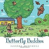 Butterfly Buddies, Sandra Mitchell, 1477202730