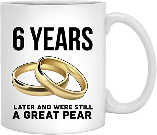 Amazon Com 6th Wedding Anniversary Gifts Funny Best Gift For