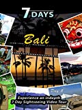 7 Days - Bali