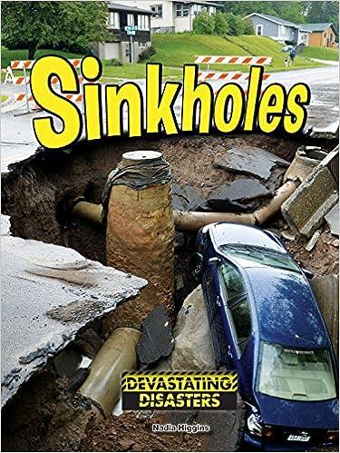 Sinkholes (Devasting Disasters)
