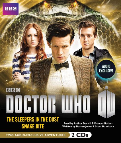 Doctor Who: The Sleepers in the Dust & Snake Bite