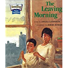 The Leaving Morning (Theme 5: Home Sweet Home)